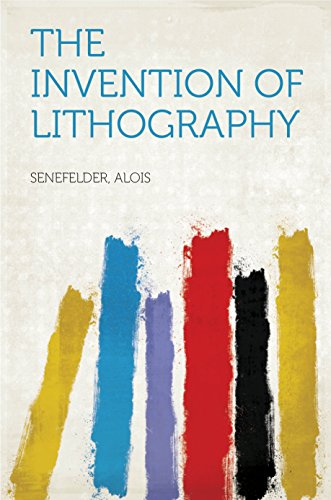 The Invention of Lithography (English Edition)